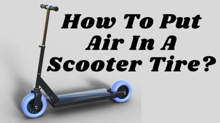 How To Put Air In A Scooter Tire