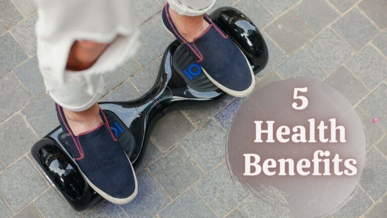 Health Benefits Of Hoverboard